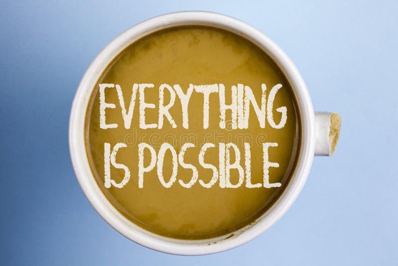 Texttecknet som visar allt, är möjligt Allt begreppsmässigt foto som du tänker, eller drömmen kan bli riktigt optimistiskt skrift arkivbild