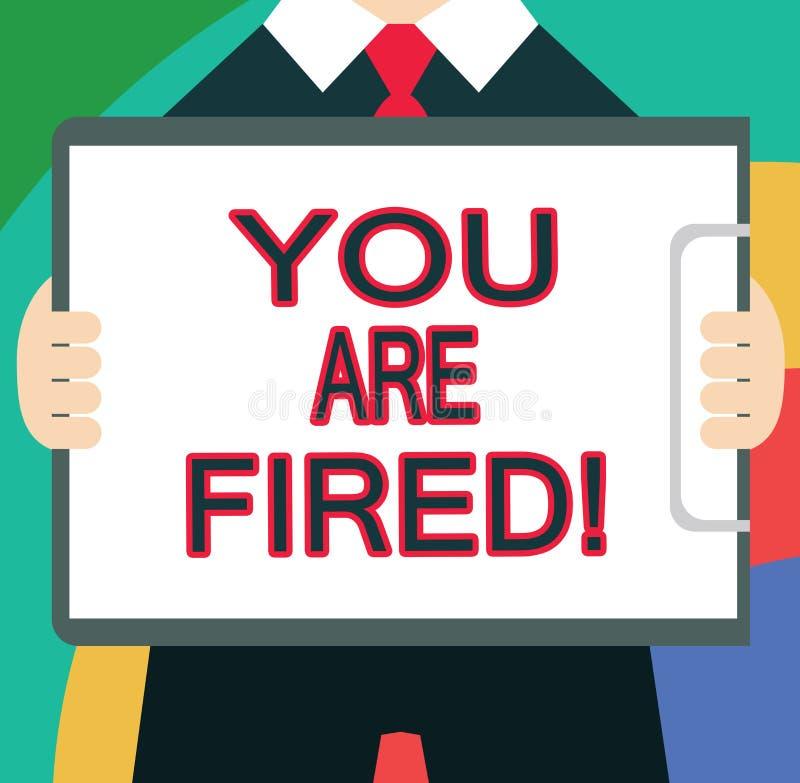 Texttecknet som visar dig, avfyras Begreppsmässigt foto som ut får från jobbet och det blivna arbetslösa inte slutet karriären stock illustrationer
