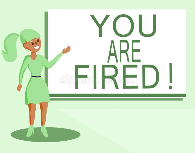 Texttecknet som visar dig, avfyras Begreppsmässigt foto som ut får från jobbet och det blivna arbetslösa inte slutet karriären royaltyfri illustrationer