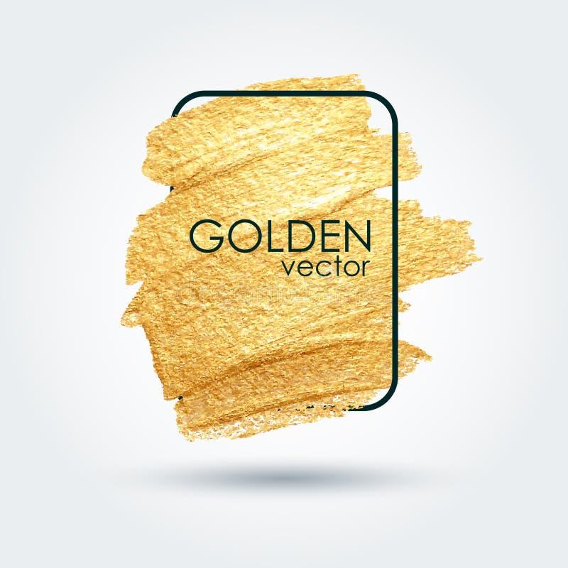Textura del grunge del oro en un marco Mancha con un cepillo artístico Un modelo festivo brillante ilustración del vector