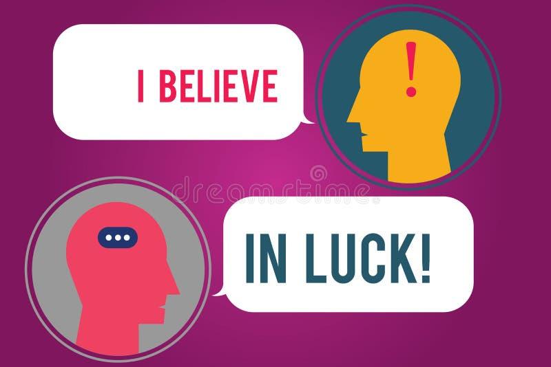 Textzeichen, darstellend, das ich an Glück glaube Begriffsfoto zum Haben von Glauben in Glücksbringer Aberglaube-denkendem Boten  stock abbildung
