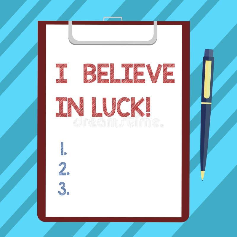 Textzeichen, darstellend, das ich an Glück glaube Begriffsfoto zum Haben von Glauben in Glücksbringer Aberglauben, der Leerbeleg  lizenzfreie abbildung
