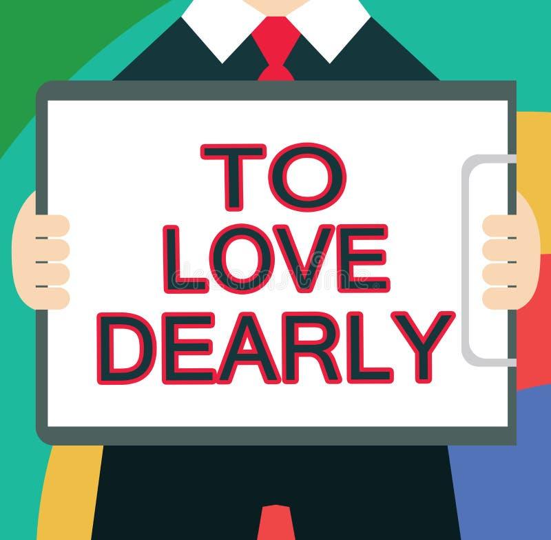 Textzeichen, das darstellt, um lieb zu lieben Begriffsfoto Liebe jemand sehr viel auf die bescheidenere Art und ziellos stock abbildung