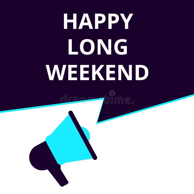 Textzeichen, das glückliches langes Wochenende zeigt stock abbildung