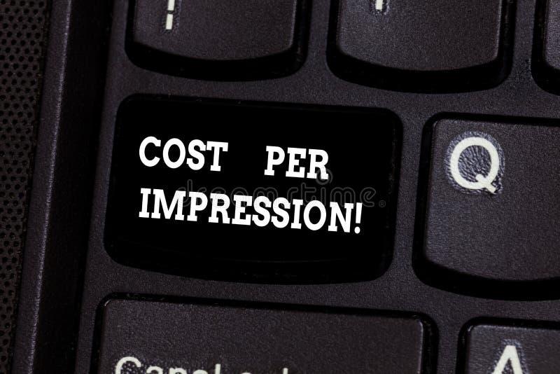 Textzeichen, das Kosten pro Eindruck zeigt Begriffsfoto verweist Rate, die Inserent ist, für Zahl zu zahlen hat lizenzfreie stockfotografie