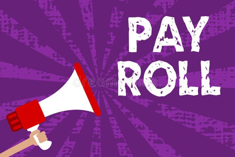 Textzeichen, das Lohnliste zeigt Begriffsfoto Menge Löhne und Gehälter zahlte durch eine Firma zu seinem lauten Angestellte Schmu lizenzfreie abbildung