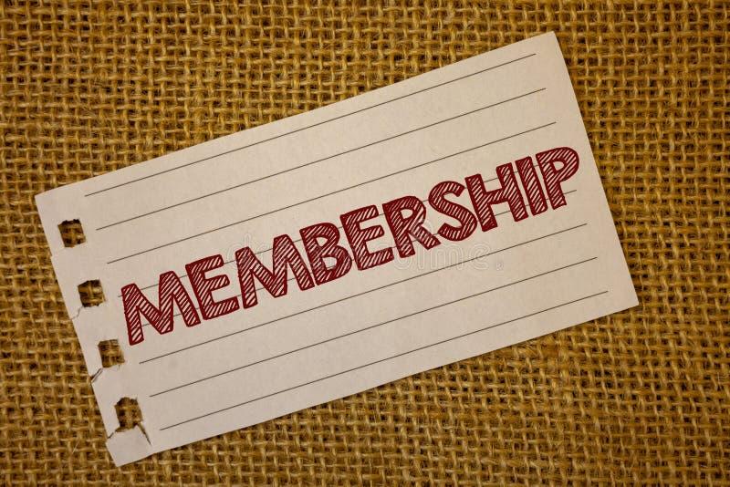 Textzeichen, das Mitgliedschaft zeigt Die Begriffsfotos, die Mitgliedsteil einer Gruppe oder Team sind, verbinden ein organizatio lizenzfreie stockbilder