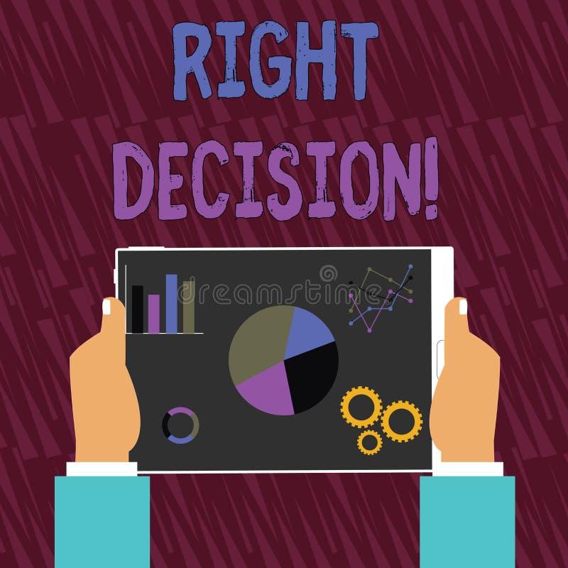 Textzeichen, das rechte Entscheidung zeigt Begriffsfoto, das gute Wahl nach der Berücksichtigung vieler Möglichkeiten Hände triff vektor abbildung