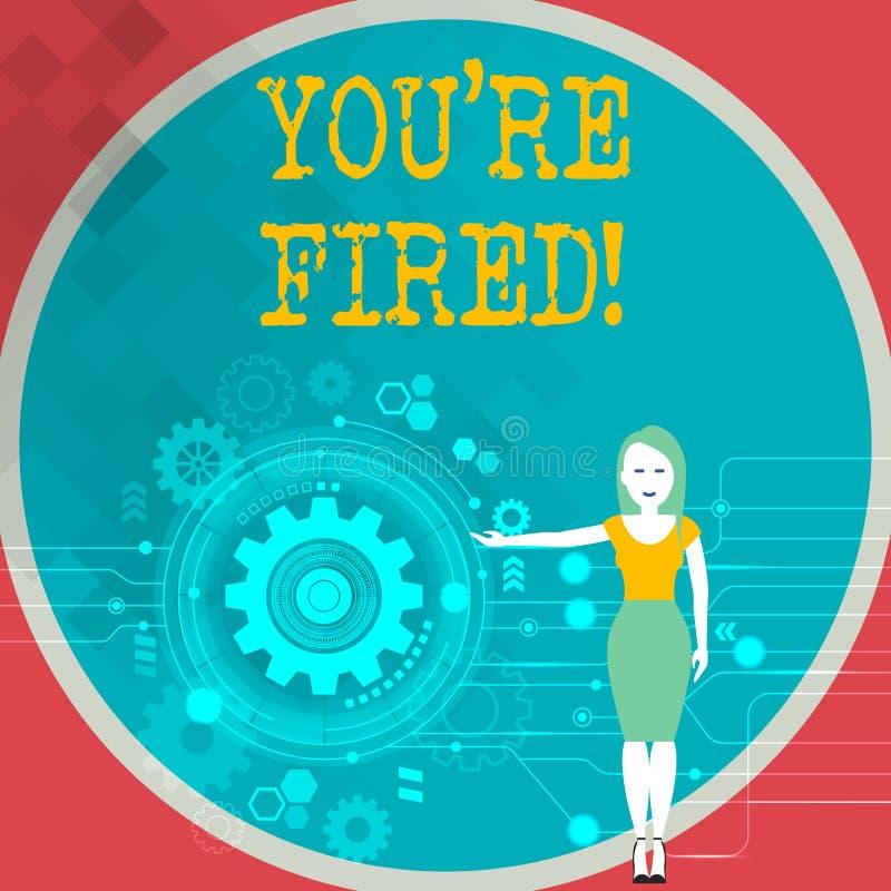 Textzeichen, das Sie bezüglich abgefeuert zeigt Das Begriffsfoto, das durch Chef benutzt wird, zeigen Angestellten an, dass er vo lizenzfreie abbildung