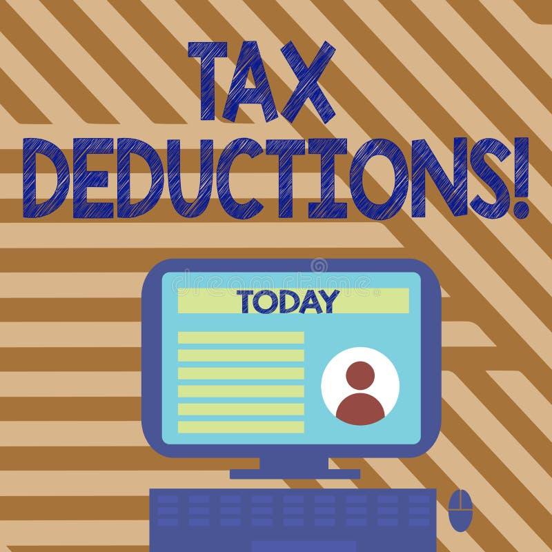 Textzeichen, das Steuerabzüge zeigt Begriffsfotoreduzierungseinkommen, das ist, von Ausgaben Desktop besteuert zu werden stock abbildung