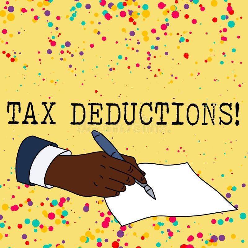 Textzeichen, das Steuerabz?ge zeigt Begriffsfotoreduzierungseinkommen, das ist, von den Ausgaben besteuert zu werden vektor abbildung