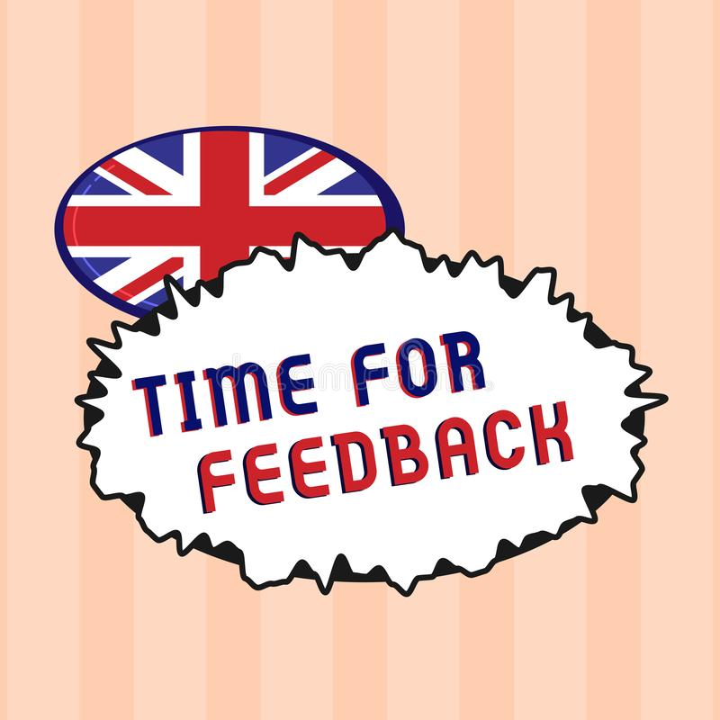 Textzeichen, das Zeit für Feedback zeigt Begriffsfoto BedarfsAntwort oder geben Kritiker auf etwas Bewertung vektor abbildung