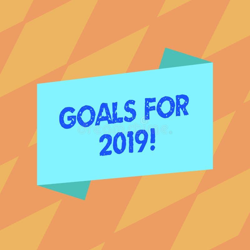 Textzeichen, das Ziele für 2019 zeigt Begriffsfotogegenstand von demonstratings Ehrgeiz oder Bemühungsziel oder -erwünschtes Erge stock abbildung