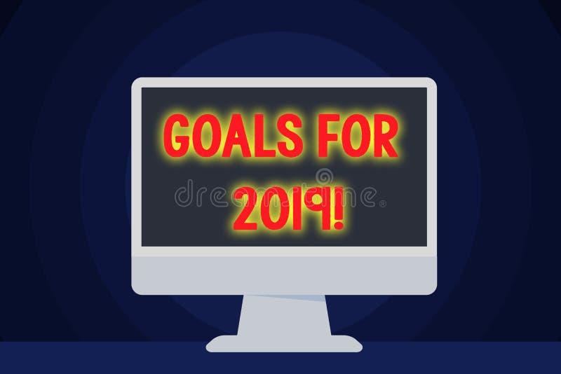 Textzeichen, das Ziele für 2019 zeigt Begriffsfotogegenstand von demonstratings Ehrgeiz oder Bemühungsziel oder -erwünschtes Erge lizenzfreie abbildung