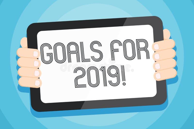Textzeichen, das Ziele für 2019 zeigt Begriffsfotogegenstand von demonstratings Ehrgeiz oder Bemühungsziel oder -erwünschtes Erge vektor abbildung