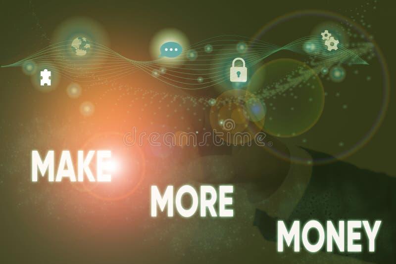 Textzeichen mit dem Symbol Make More Money Conceptual Foto Erhöhte Einkommensbezüge Arbeit härter Ehrgeiz stockbilder
