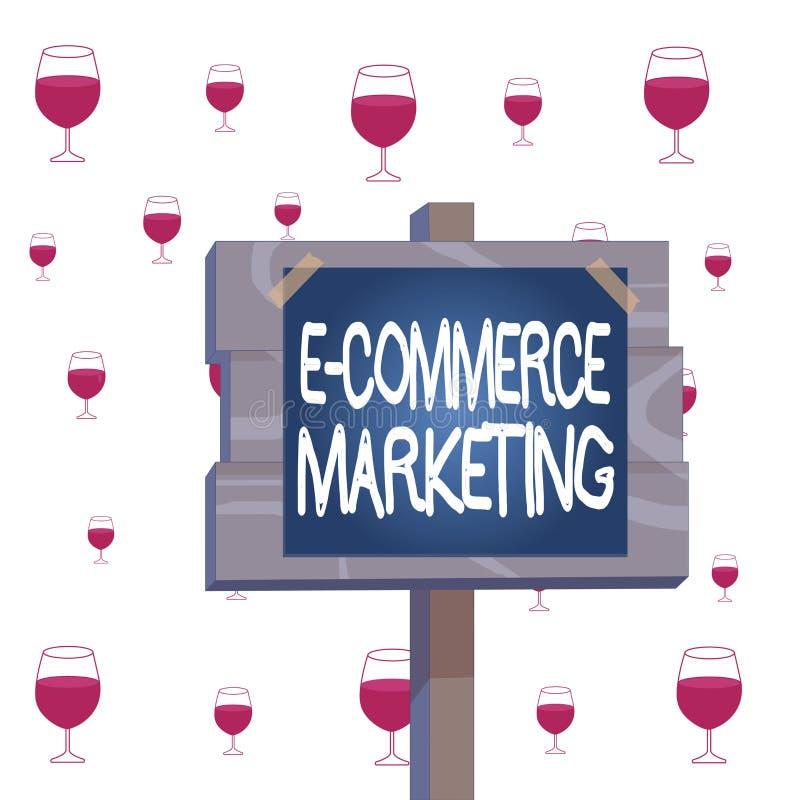 Textzeichen mit E-Commerce-Marketing Konzeptfotogeschäft, das Produkte oder Dienstleistungen elektronisch vertreibt lizenzfreie abbildung