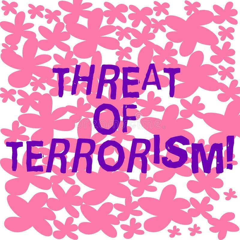 Textzeichen-Vertretung Drohung von Terrorismus Ungesetzliche Gebrauchsgewalttätigkeit und -einschüchterung des Begriffsfotos gege lizenzfreie abbildung