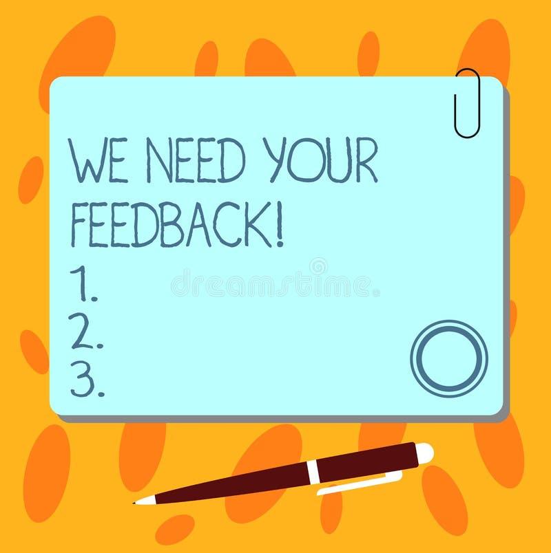 Textzeichenvertretung benötigen wir Ihr Feedback Begriffsfoto geben uns Ihre Berichtgedanken Kommentare was, freien Raum zu verbe stock abbildung