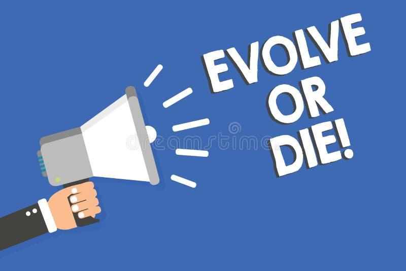 Textzeichenvertretung entwickeln oder sterben Begriffsfoto Notwendigkeit der Änderung wachsen sich anpassen, um den Lebenüberlebe lizenzfreie abbildung