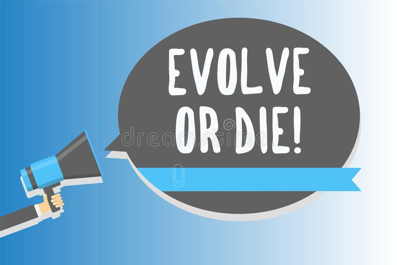 Textzeichenvertretung entwickeln oder sterben Begriffsfoto Notwendigkeit der Änderung wachsen sich anpassen, um den Lebenüberlebe vektor abbildung