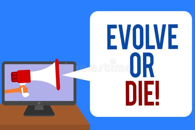 Textzeichenvertretung entwickeln oder sterben Begriffsfoto Notwendigkeit der Änderung wachsen sich anpassen, um den Lebenüberlebe stock abbildung