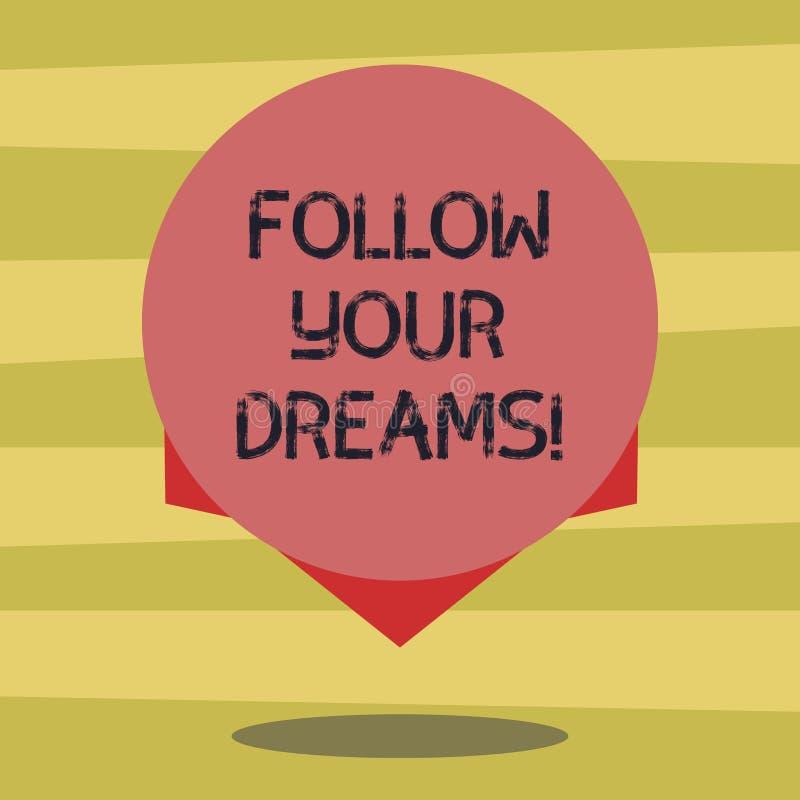 Textzeichenvertretung folgen Ihren Träumen Begriffsfoto fährt Sie an in Ihre ausgesuchte Zukunft, indem es harte leere Farbe bear stock abbildung