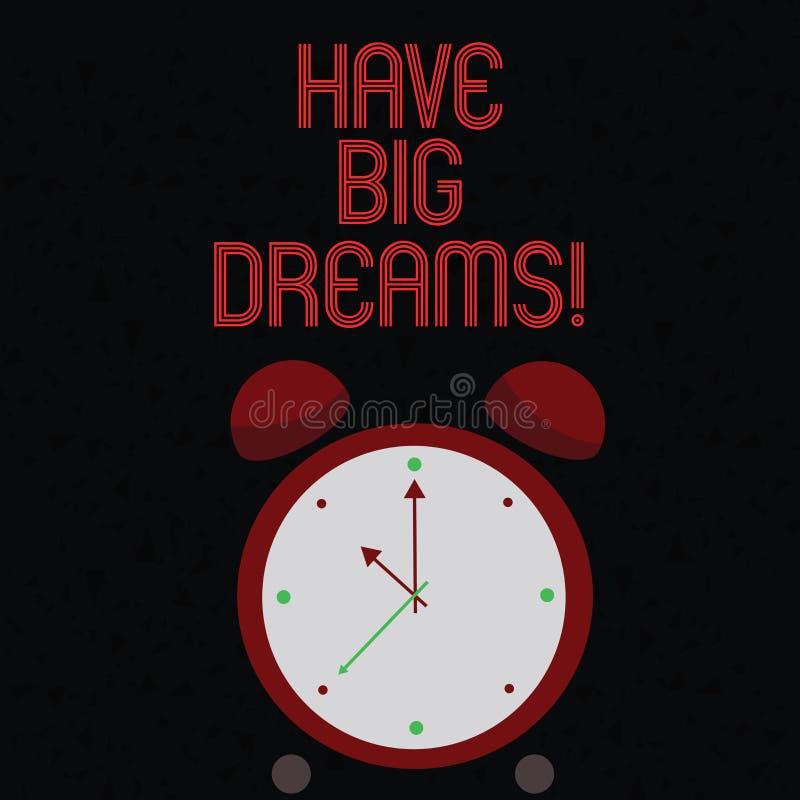 Textzeichenvertretung haben große Träume Begriffsfoto zukünftiger Ehrgeiz Desire Motivation Goal vektor abbildung