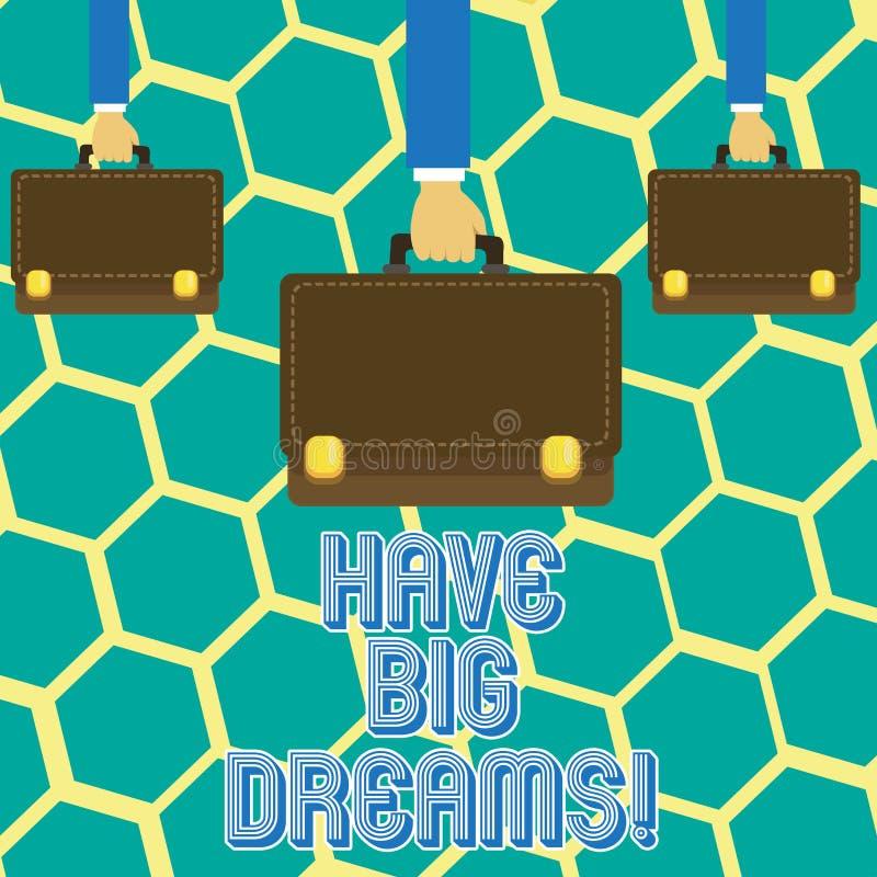 Textzeichenvertretung haben große Träume Begriffsfoto zukünftiger Ehrgeiz Desire Motivation Goal lizenzfreie abbildung