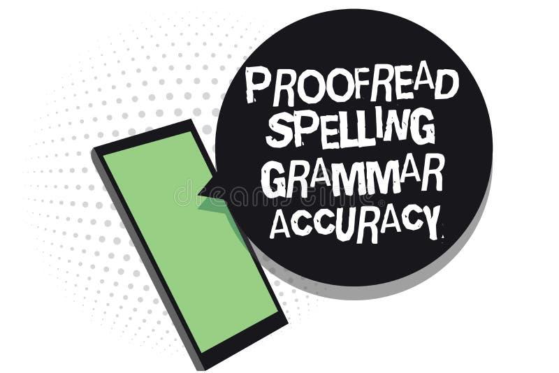 Textzeichenvertretung Korrektur gelesen, Grammatik-Genauigkeit buchstabierend Korrekte das Begriffsfoto grammatisch vermeiden das stock abbildung