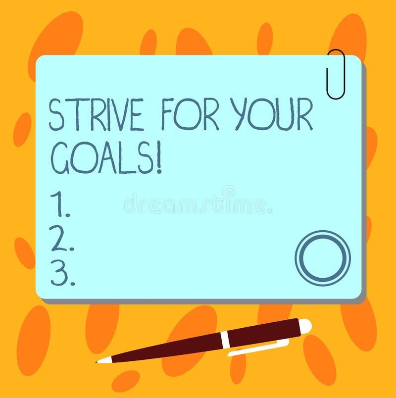 Textzeichenvertretung streben Ihre Ziele an Begriffsfoto Kampf für Ihre Erfolgsmotivation nehmen Aktion leeres Quadrat stock abbildung