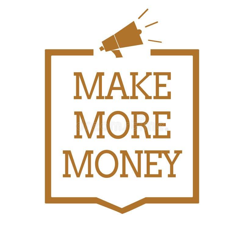 Textzeichenvertretung verdienen mehr Geld Begriffsfoto Zunahme Ihr Einkommensgehaltsnutzen bearbeiten härteres Ehrgeiz-Megaphon l vektor abbildung