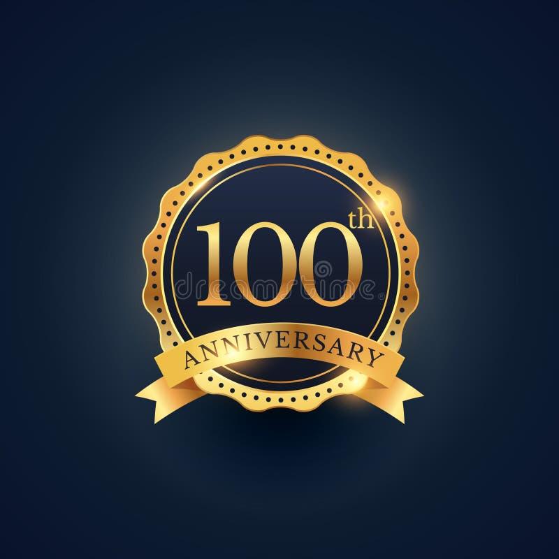 100th anniversary celebration badge label in golden color vector illustration