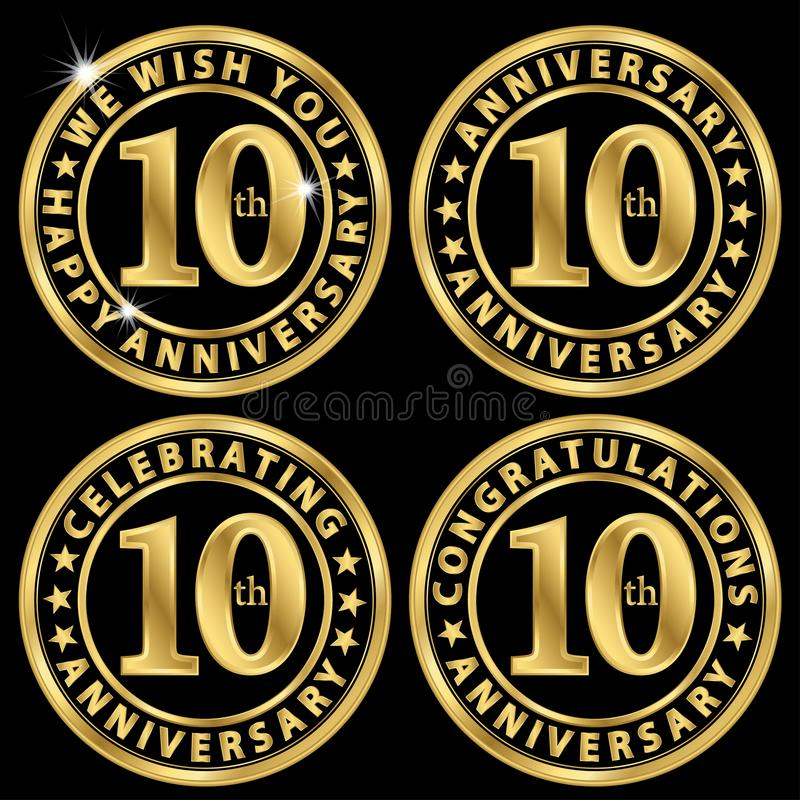 10th anniversary golden label set, celebrating 10 years anniversary signs set, vector illustration stock illustration