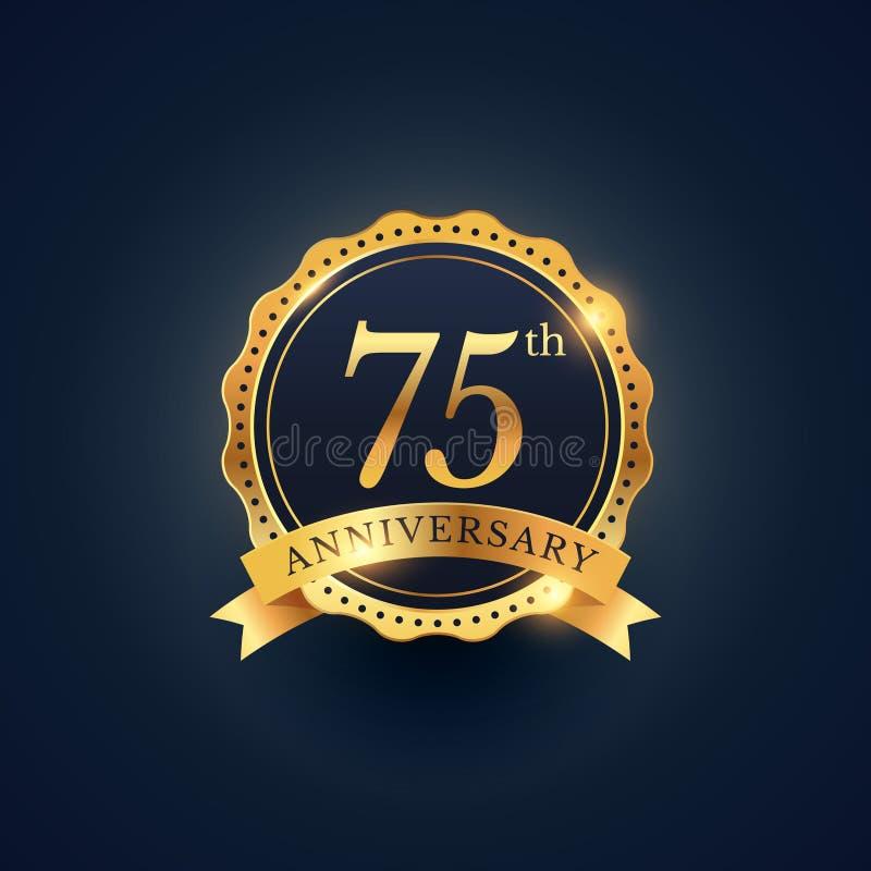 75th etikett för årsdagberömemblem i guld- färg royaltyfri illustrationer