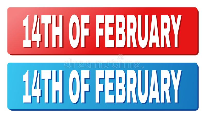 14TH OF FEBRUARY Caption on Blue and Red Rectangle Buttons. 14TH OF FEBRUARY text on rounded rectangle buttons. Designed with white caption with shadow and blue vector illustration