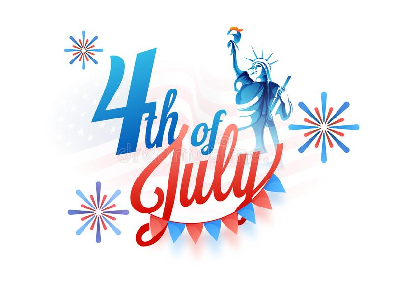 4th of July, with Statue of Liberty, and bunting flags on fireworks on white background. stock illustration