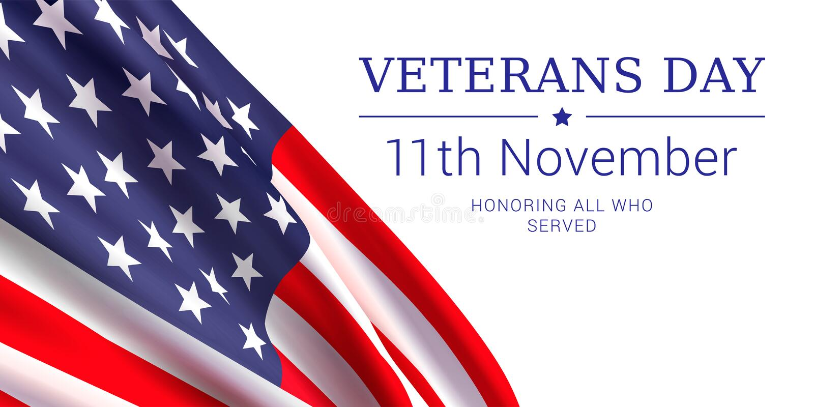 11th november - Veterans Day. Honoring all who served. Vector banner design template with american flag and text on white background royalty free illustration