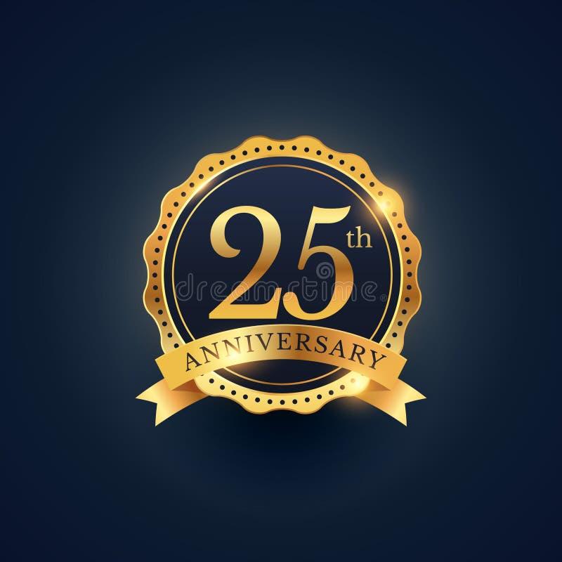 25th rocznicowa świętowanie odznaki etykietka w złotym kolorze ilustracja wektor