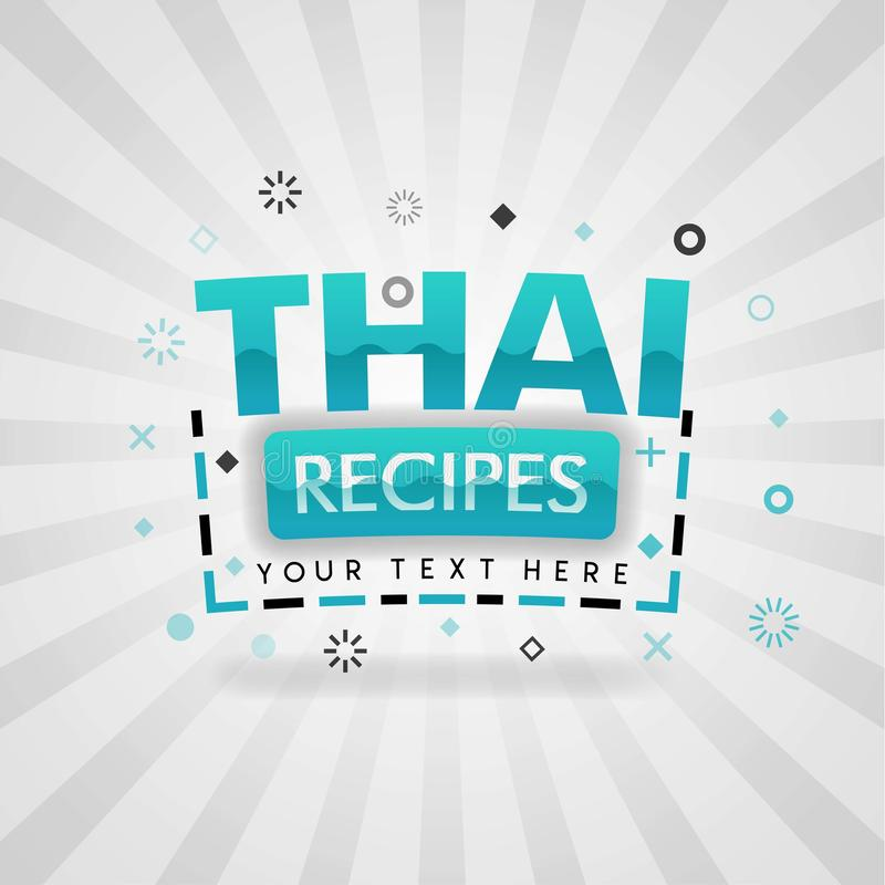Thai recipes for restaurant and food network dinner recipes and culinary websites. Can be use for landing page, web ui, banner, poster, template, flyer. can vector illustration