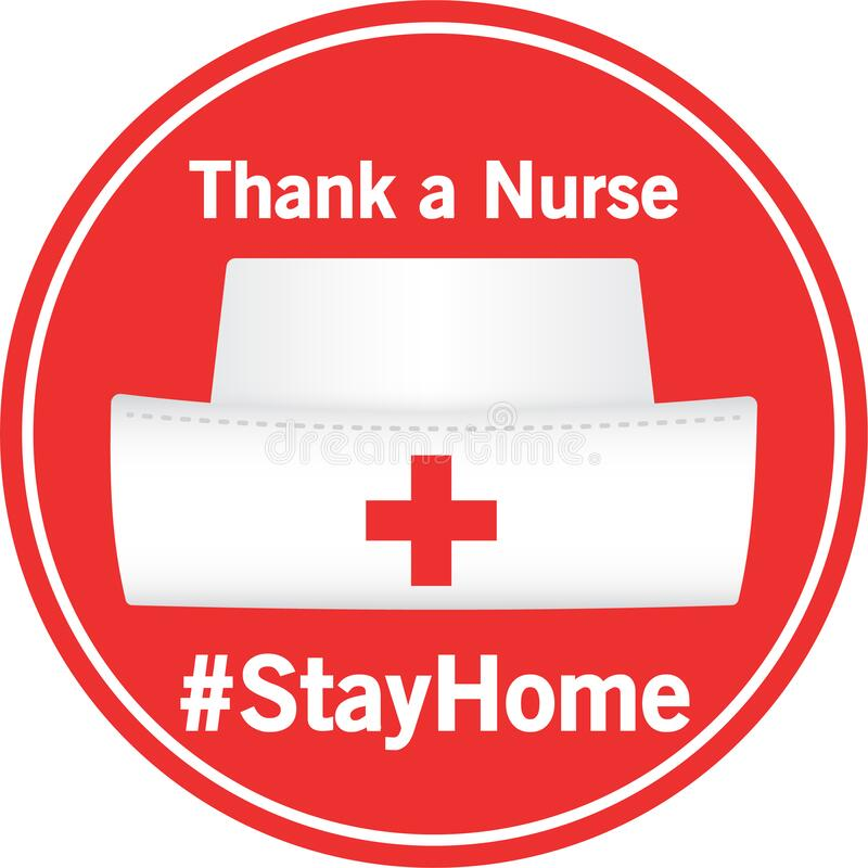 Thank a Nurse #StayHome Red Icon Button Badge Nurse Hat with Red Cross and White Text. This is a bold red design featuring a nurse`s hat with a red cross.  The vector illustration