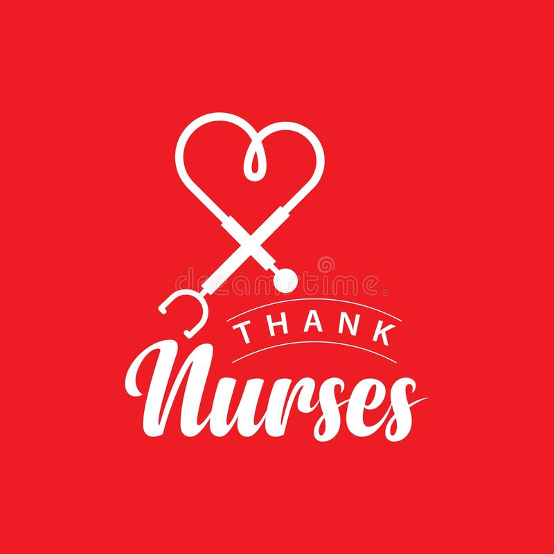 Thank Nurses Vector Template Design Illustration. Week you hand white text day heart happy background modern stethoscope holiday card hospital drawn lettering vector illustration