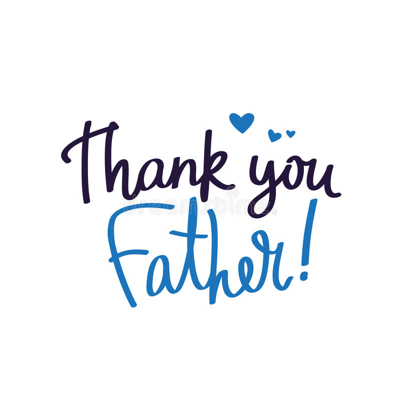 Thank you dad. Calligraphy stock illustration