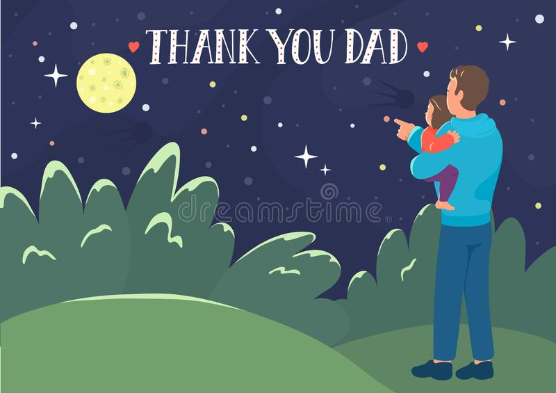 Thank you Dad. Father`s Day greeting card. Father shows her daughter a moon. Dad holding baby girl and looking on the night starry sky with lettering. Vector vector illustration