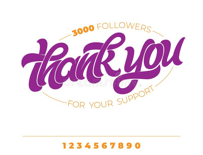 THANK YOU FOLLOWERS FOR YOUR SUPPORT. Hand drawn lettering on white isolated background. Vector brush calligraphy for stock illustration