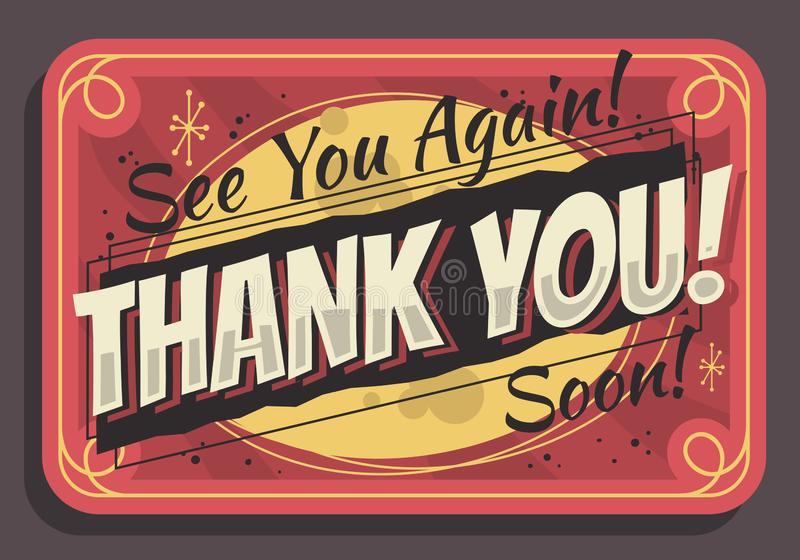Thank You Sign See You Again Soon Typographic Vintage Influenced Business Sign Vector Design.  royalty free illustration