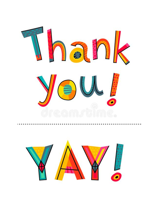 Thank you and YAY texts. Typography for card, poster, invitation royalty free illustration