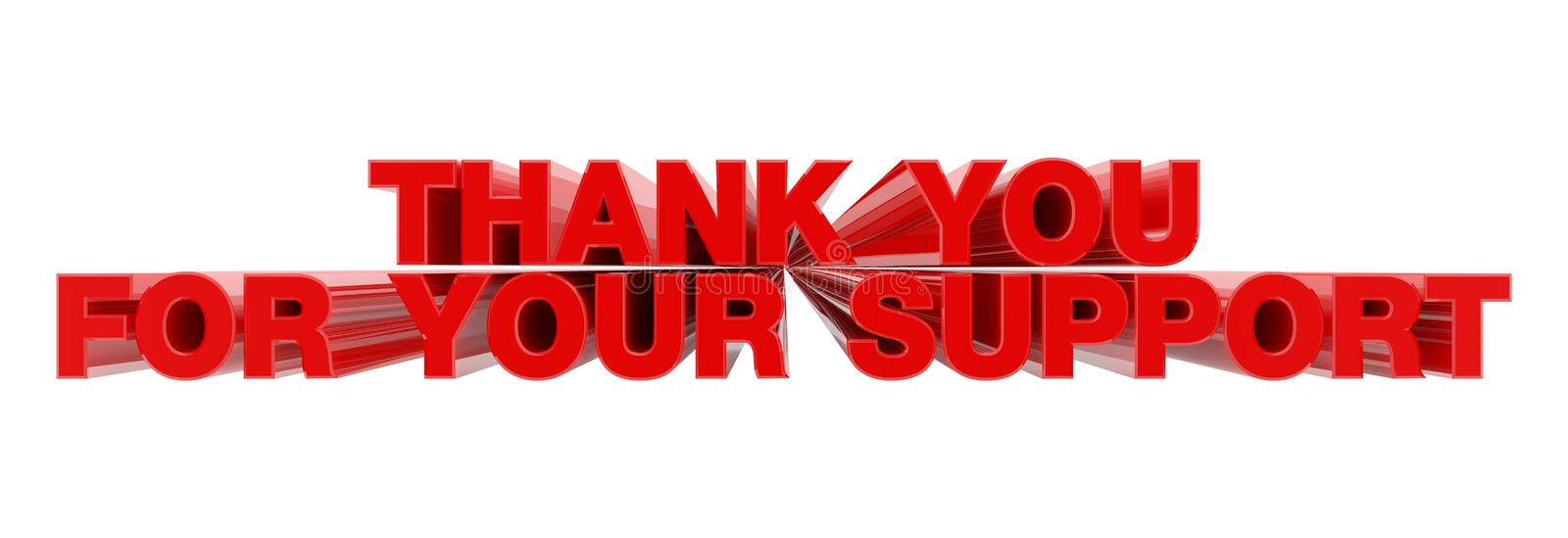 THANK YOU FOR YOUR SUPPORT red word on white background illustration 3D rendering royalty free illustration