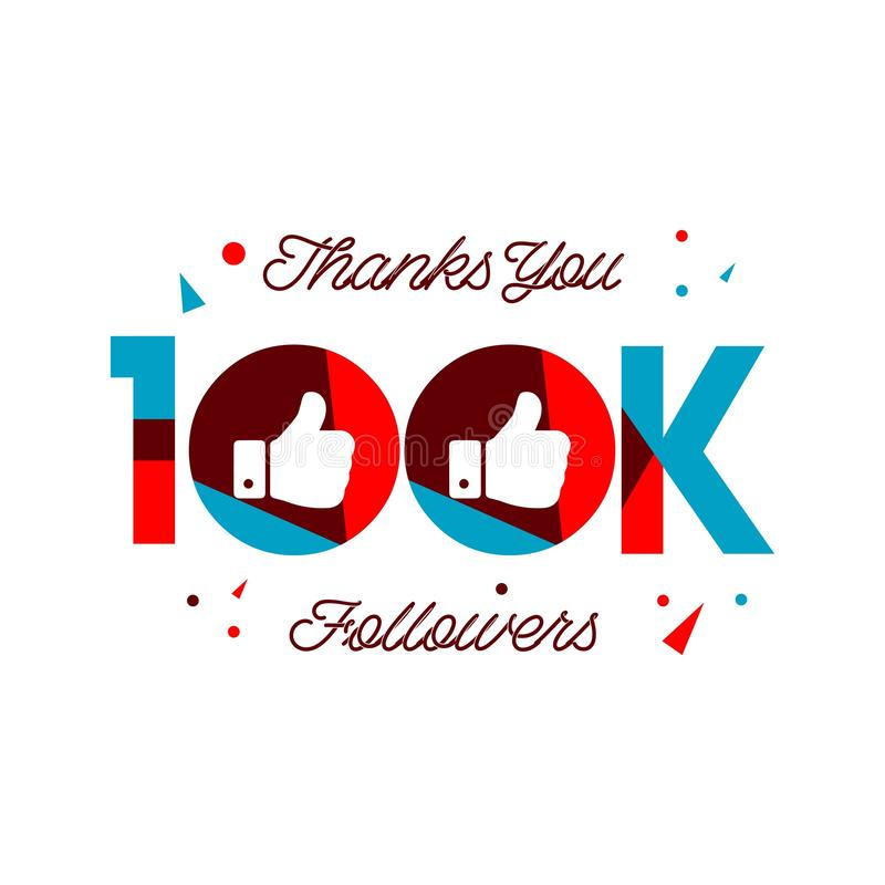 Thanks You 100k Followers Vector Template Design Illustration royalty free illustration
