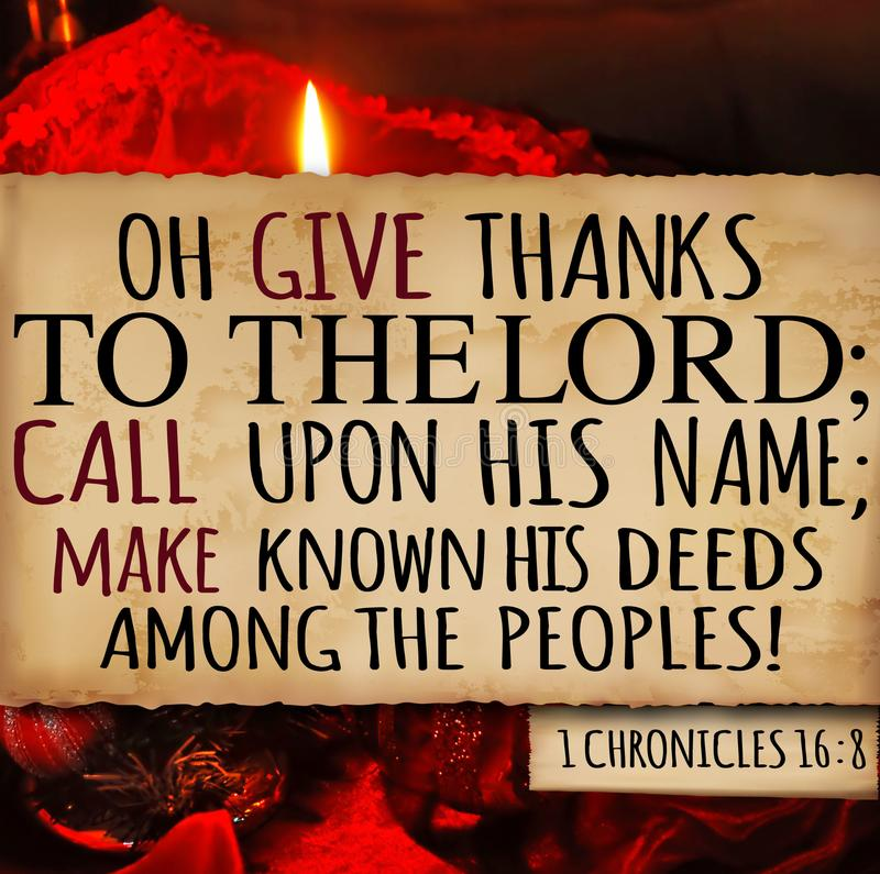 Thanksgiving 1 Chronicles 16:8. 1 Chronicles 16:8 Oh give thanks to the LORD; call upon his name; make known His deeds among the peoples royalty free stock image